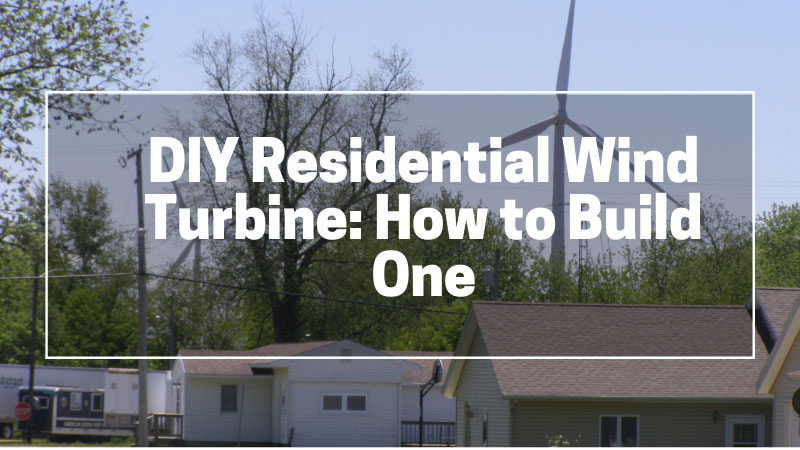 DIY-Residential-Wind-Turbine