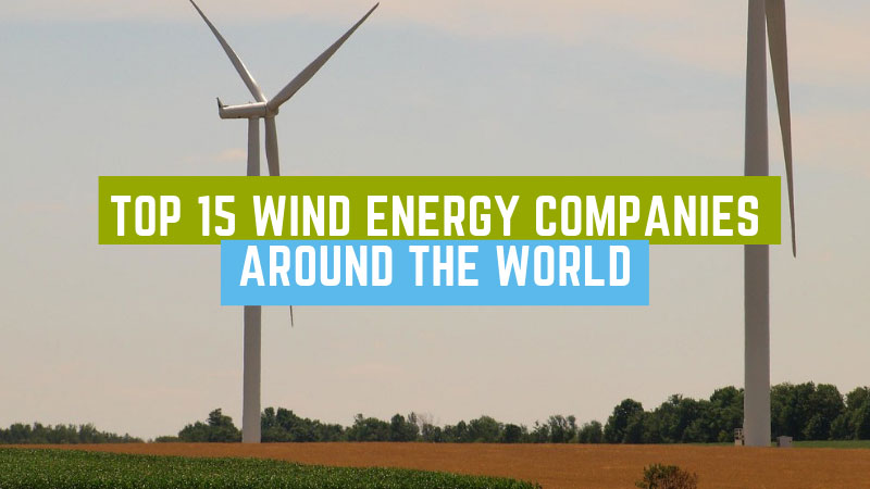 Top-15-Wind-Energy-Companies-Around-The-World