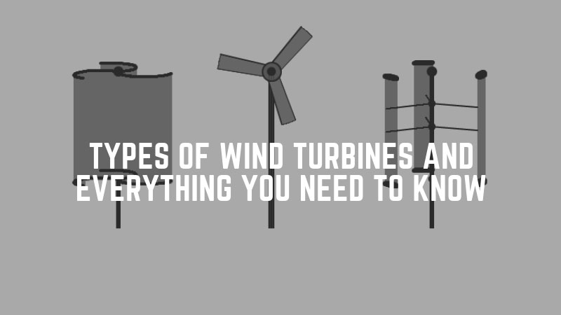 Types-Of-Wind-Turbines